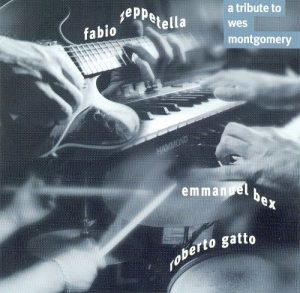 A tribute to Wes Montgomery Fabio Zeppetella